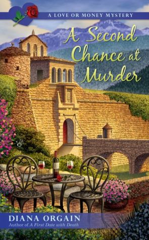 A Second Chance at Murder: A Love or Money Mystery