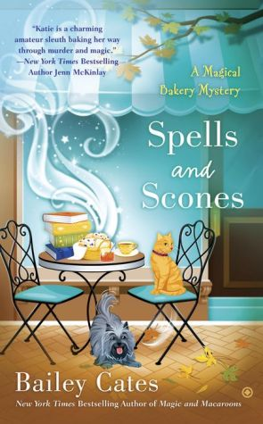 Spells and Scones: A Magical Bakery Mystery