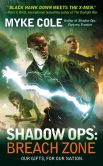Book Cover Image. Title: Shadow Ops:  Breach Zone, Author: Myke Cole