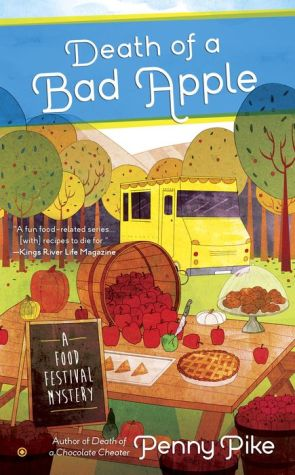 Death of A Bad Apple: A Food Festival Mystery