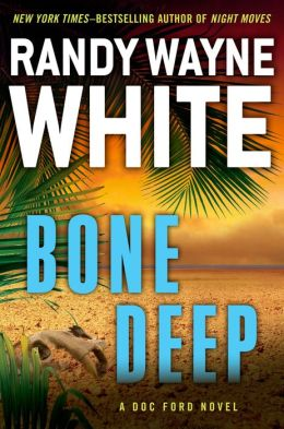 Bone Deep (Doc Ford Series #21)