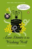 Book Cover Image. Title: Aunt Dimity and the Wishing Well, Author: Nancy Atherton