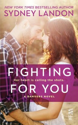Fighting For You (Danvers Series #4)