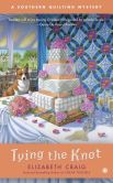 Book Cover Image. Title: Tying the Knot:  A Southern Quilting Mystery, Author: Elizabeth Craig