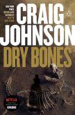 Book Cover Image. Title: Dry Bones (Walt Longmire Series #11), Author: Craig Johnson