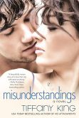 Book Cover Image. Title: Misunderstandings, Author: Tiffany King