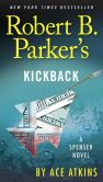 Book Cover Image. Title: Robert B. Parker's Kickback, Author: Ace Atkins