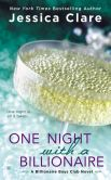 Book Cover Image. Title: One Night With a Billionaire, Author: Jessica Clare