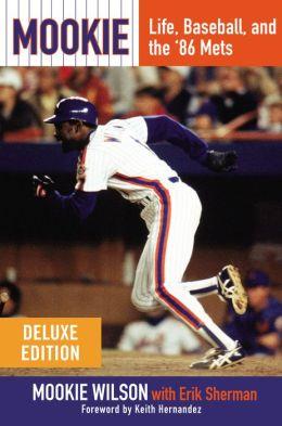 Mookie: Life, Baseball, and the '86 Mets (Enhanced Edition)