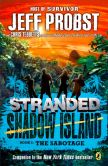 Book Cover Image. Title: The Sabotage, Author: Jeff Probst