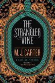 Book Cover Image. Title: The Strangler Vine, Author: M.J. Carter
