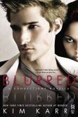 Book Cover Image. Title: Blurred:  A Connections Novella, Author: Kim Karr