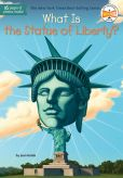 Book Cover Image. Title: What Is the Statue of Liberty?, Author: Joan Holub
