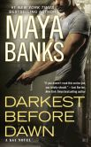 Book Cover Image. Title: Darkest Before Dawn (KGI Series #10), Author: Maya Banks