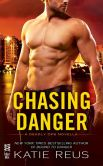 Book Cover Image. Title: Chasing Danger:  A Deadly Ops Novella, Author: Katie Reus