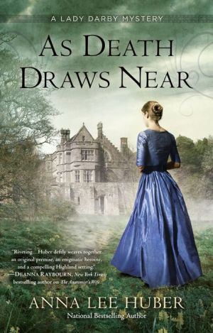 As Death Draws Near: A Lady Darby Mystery