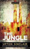 Book Cover Image. Title: The Jungle, Author: Upton Sinclair