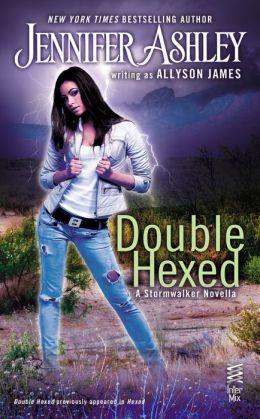 Double Hexed (Stormwalker Series #3.5)