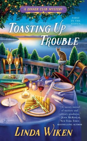 Toasting Up Trouble: A Dinner Club Mystery