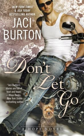 Don't Let Go: A Hope Novel