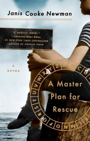 A Master Plan for Rescue: A Novel
