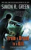 Book Cover Image. Title: From a Drood to A Kill:  A Secret Histories Novel, Author: Simon R. Green