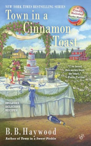 Town in a Cinnamon Toast: A Candy Holliday Murder Mystery