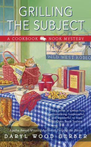Grilling the Subject: A Cookbook Nook Mystery