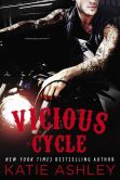 Book Cover Image. Title: Vicious Cycle, Author: Katie Ashley