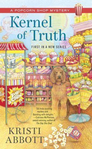 Kernel of Truth: Popcorn Shop Mystery