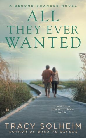 All They Ever Wanted: A Second Chances Novel