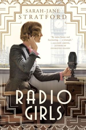 Radio Girls: A Novel