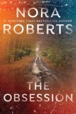 Book Cover Image. Title: The Obsession, Author: Nora Roberts