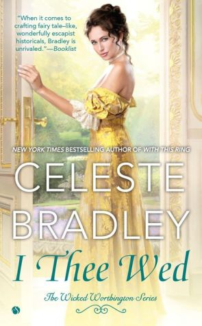 I Thee Wed: The Wicked Worthington Series