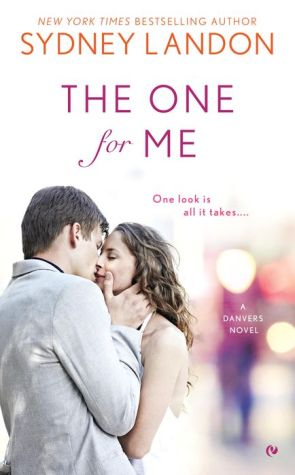 The One For Me: A Danvers Novel