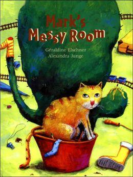Mark's Messy Room