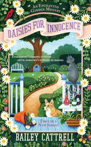 Daisies For Innocence: An Enchanted Garden Mystery