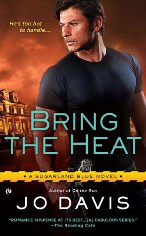 Bring the Heat: A Sugarland Blue Novel