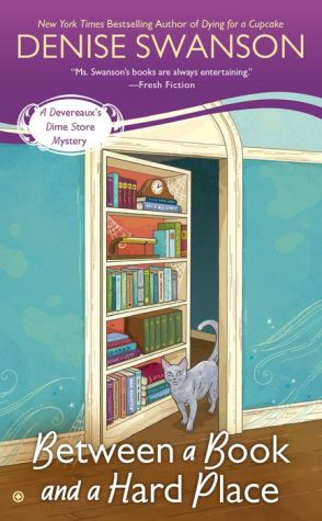 Between a Book and a Hard Place: A Devereaux's Dime Store Mystery