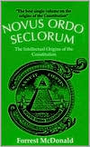 Novus Ordo Seclorum: The Intellectual Origin of the Constitution