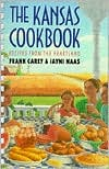 The Kansas Cookbook: Recipes from the Heartland