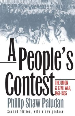A People's Contest: The Union and Civil War, 1861-1865