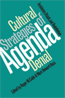 Cultural Strategies Of Agenda Denial