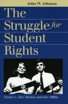 The Struggle for Student Rights: Tinker vs. Des Moines and the 1960s