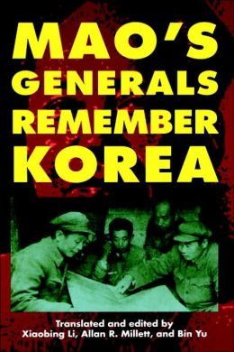 Mao's Generals Remember Korea