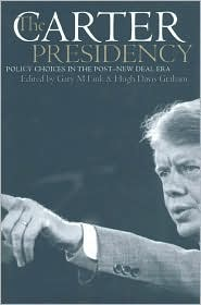 Carter Presidency: Policy Choices in the Post-New Deal Era