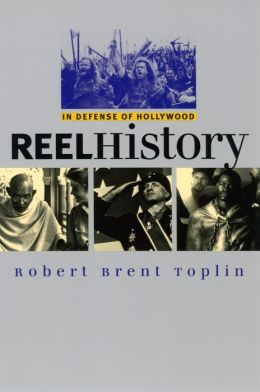 Reel History: In Defense of Hollywood