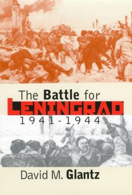 The Battle for Leningrad, 1941-1944 (Modern War Studies Series)