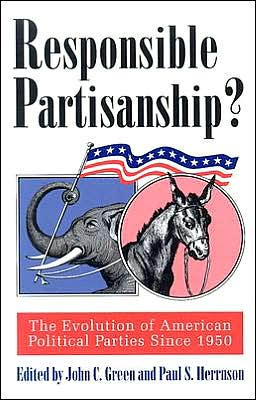 Responsible Partisanship?: The Evolution of American Political Parties since 1950