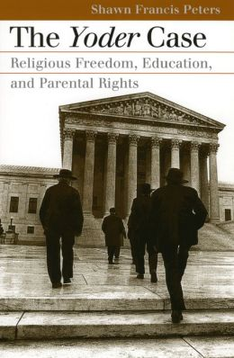 The Yoder Case: Religious Freedom, Education, and Parental Rights